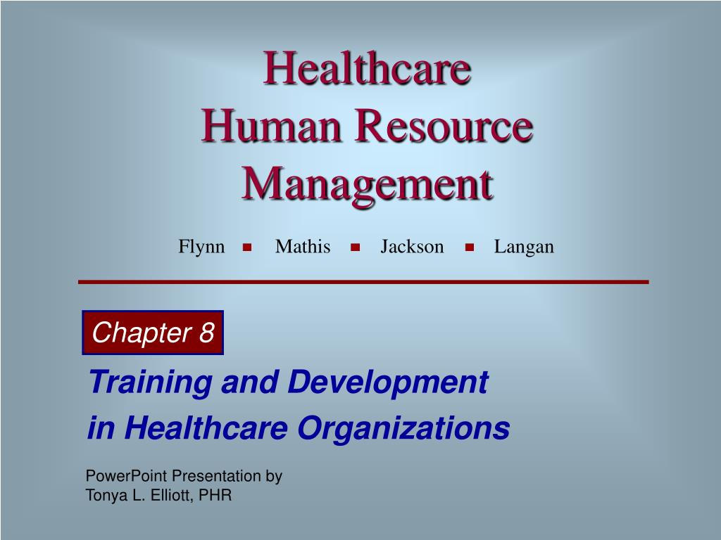 healthcare human resource management flynn mathis jackson langan l.