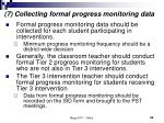 7 collecting formal progress monitoring data