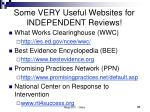 some very useful websites for independent reviews
