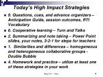 today s high impact strategies