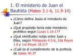 1 el ministerio de juan el bautista mateo 3 1 6 11 9 1419
