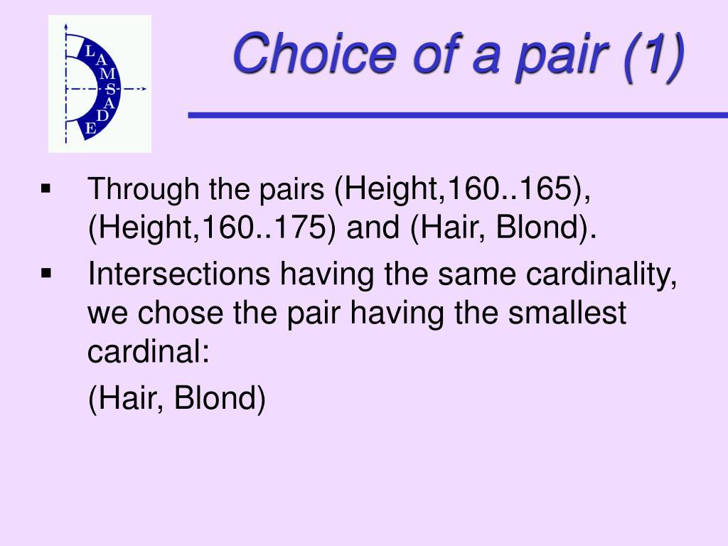 Choice of a pair (1)