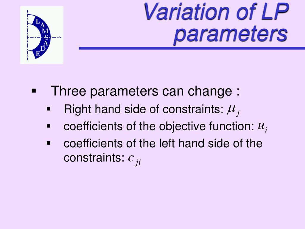 Variation of LP parameters