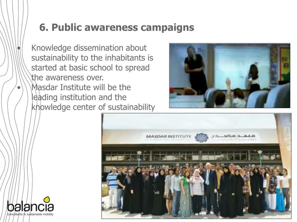 6. Public awareness campaigns