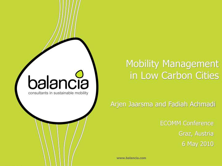 Mobility management in low carbon cities