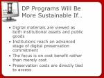 dp programs will be more sustainable if