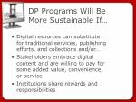 dp programs will be more sustainable if30
