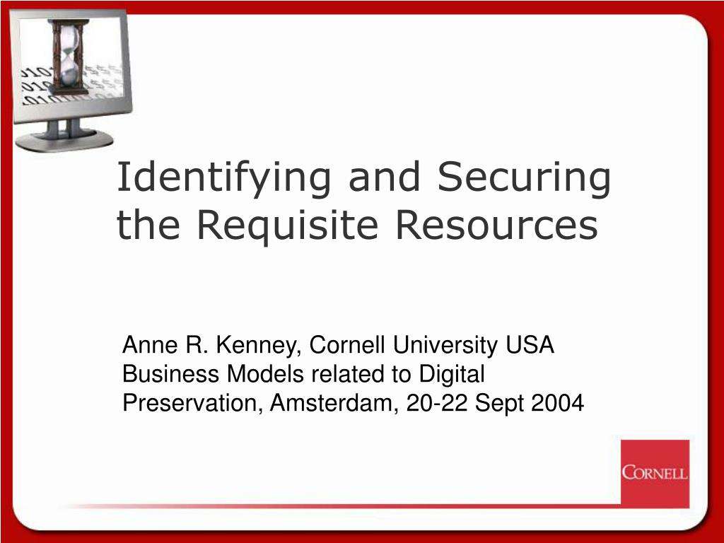 identifying and securing the requisite resources l.