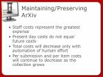 maintaining preserving arxiv
