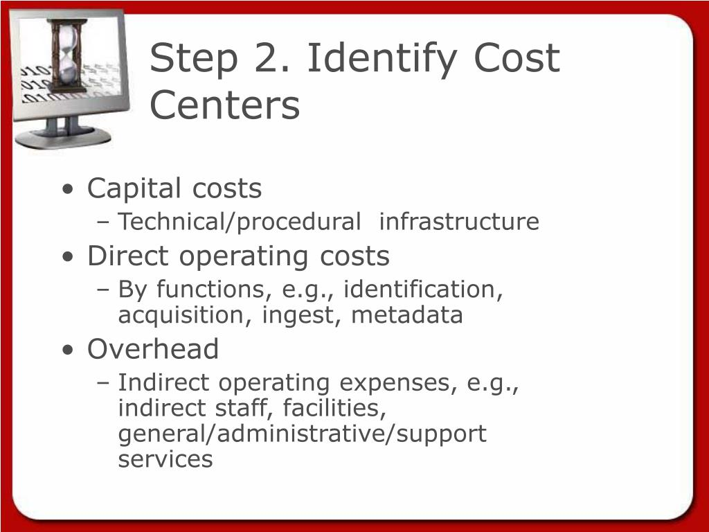 Step 2. Identify Cost Centers