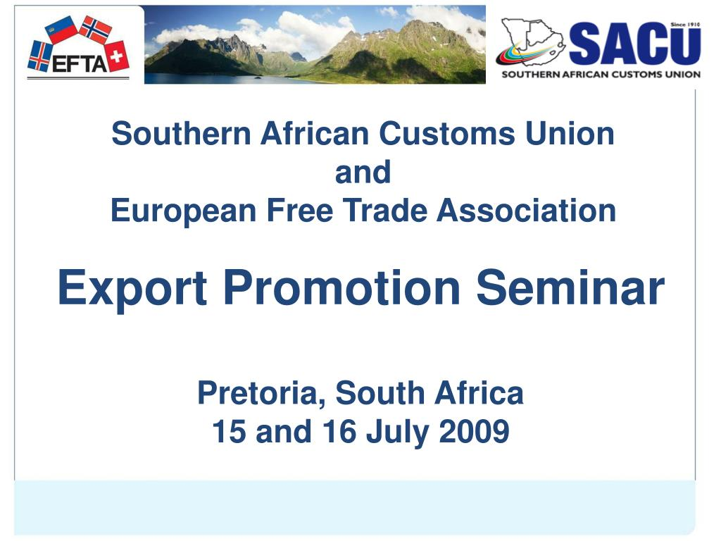 southern african customs union and european free trade association l.
