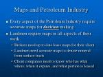 maps and petroleum industry
