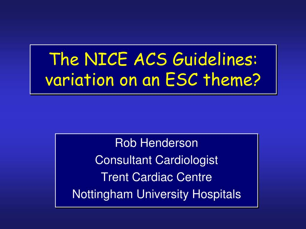 the nice acs guidelines variation on an esc theme l.