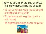why do you think the author wrote this story about living life at sea