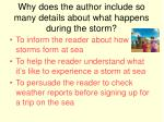 why does the author include so many details about what happens during the storm