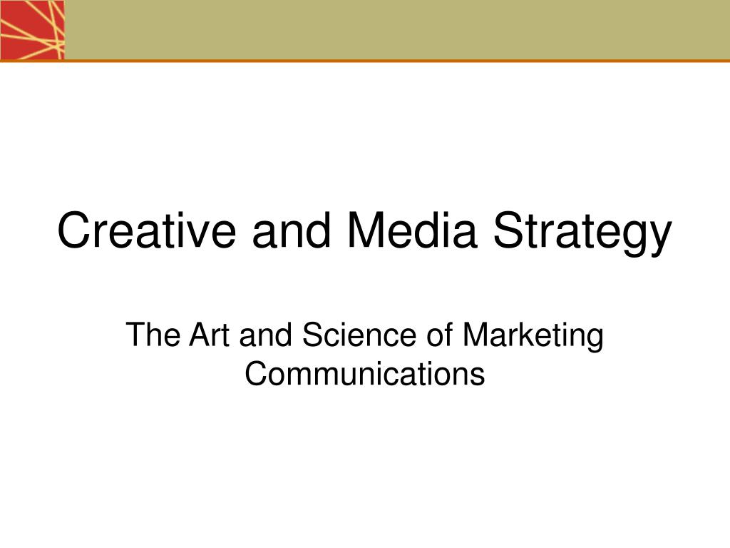 creative and media strategy l.