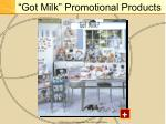 got milk promotional products
