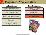 magazine pros and cons