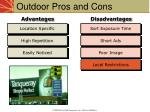 outdoor pros and cons
