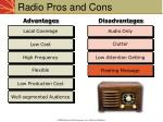 radio pros and cons