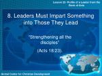 8 leaders must impart something into those they lead