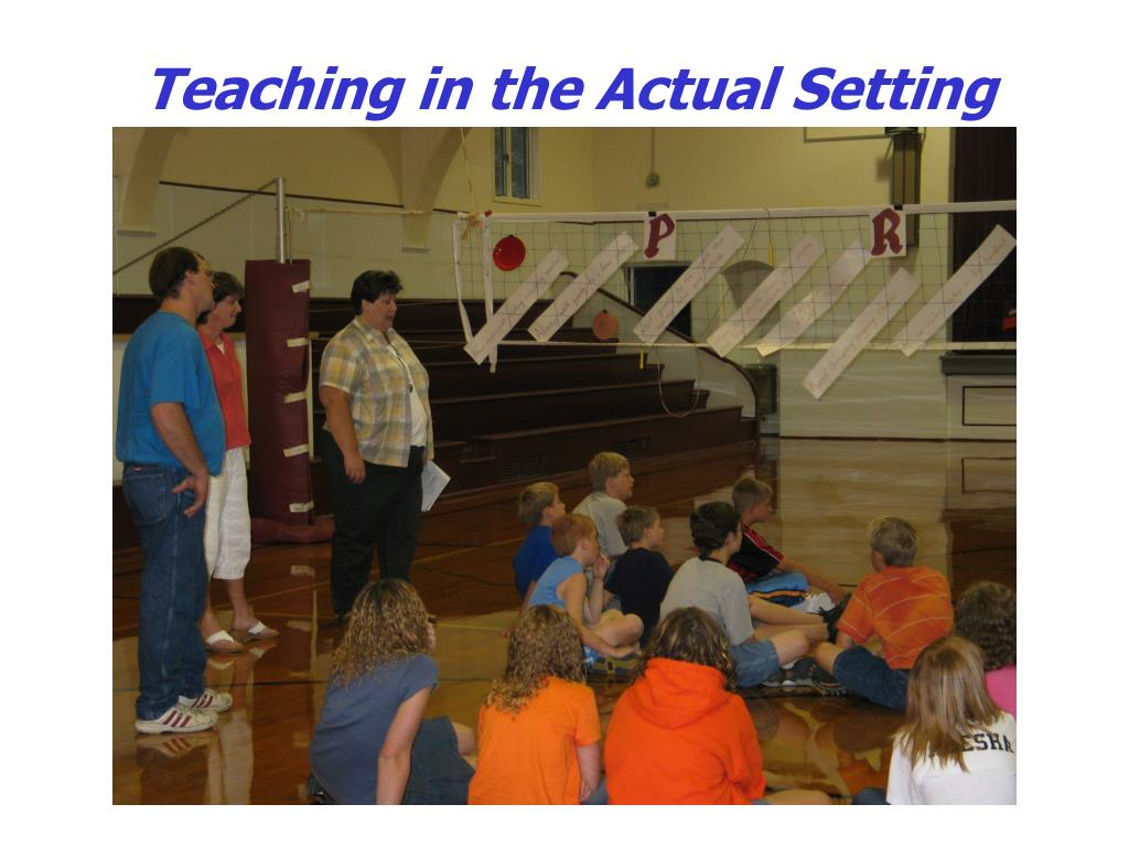 Teaching in the Actual Setting