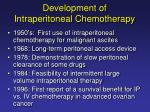 development of intraperitoneal chemotherapy