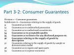 part 3 2 consumer guarantees