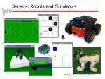servers robots and simulators
