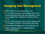 imaging and managment