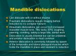mandible dislocations