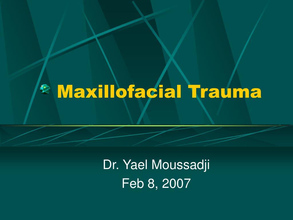 maxillofacial trauma l.