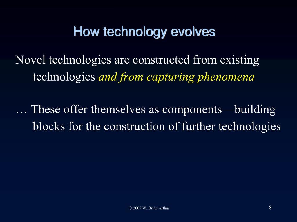 How technology evolves