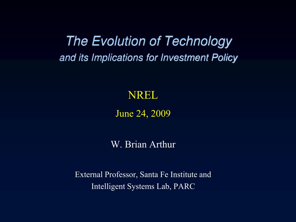 the evolution of technology and its implications for investment policy l.