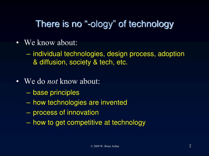 There is no ology of technology