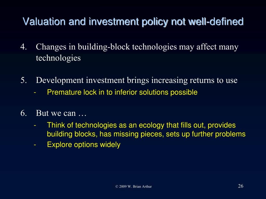 Valuation and investment policy not well-defined