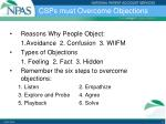 csps must overcome objections