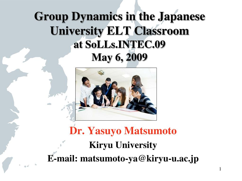 group dynamics in the japanese university elt classroom at solls intec 09 may 6 2009 l.