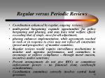 regular versus periodic reviews