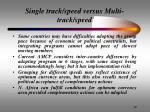 single track speed versus multi track speed