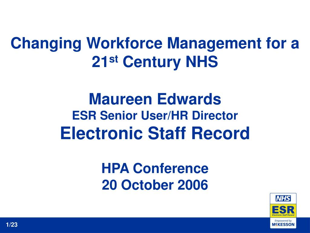 PPT - Changing Workforce Management for a 21 st Century NHS Maureen