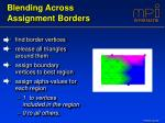 blending across assignment borders