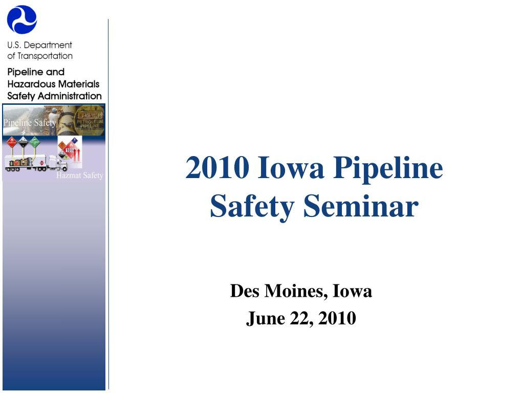 2010 iowa pipeline safety seminar l.