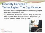disability services technologies the significance