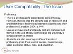 user compatibility the issue