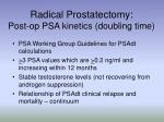 radical prostatectomy post op psa kinetics doubling time