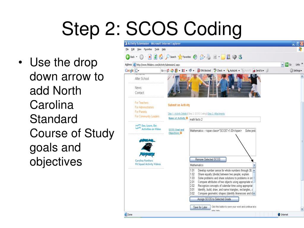 Step 2: SCOS Coding