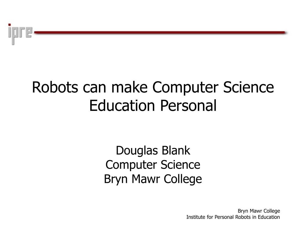 robots can make computer science education personal l.