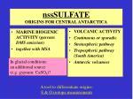 nsssulfate origins for central antarctica
