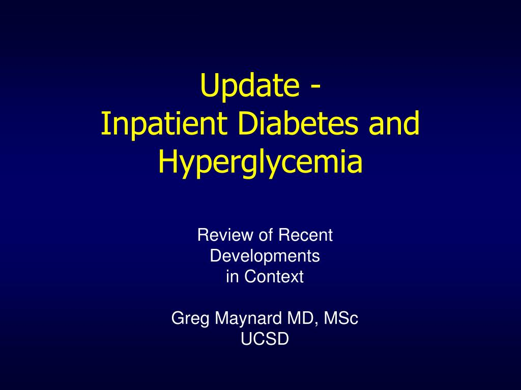 update inpatient diabetes and hyperglycemia l.